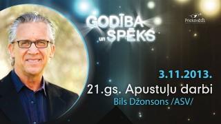 21.gs. Apustuļu darbi | Bils Džonsons