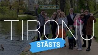 Tīronu ģimenes stāsts | Dzīvesstāsti