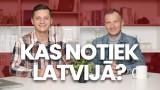 Kas notiek Latvijā?